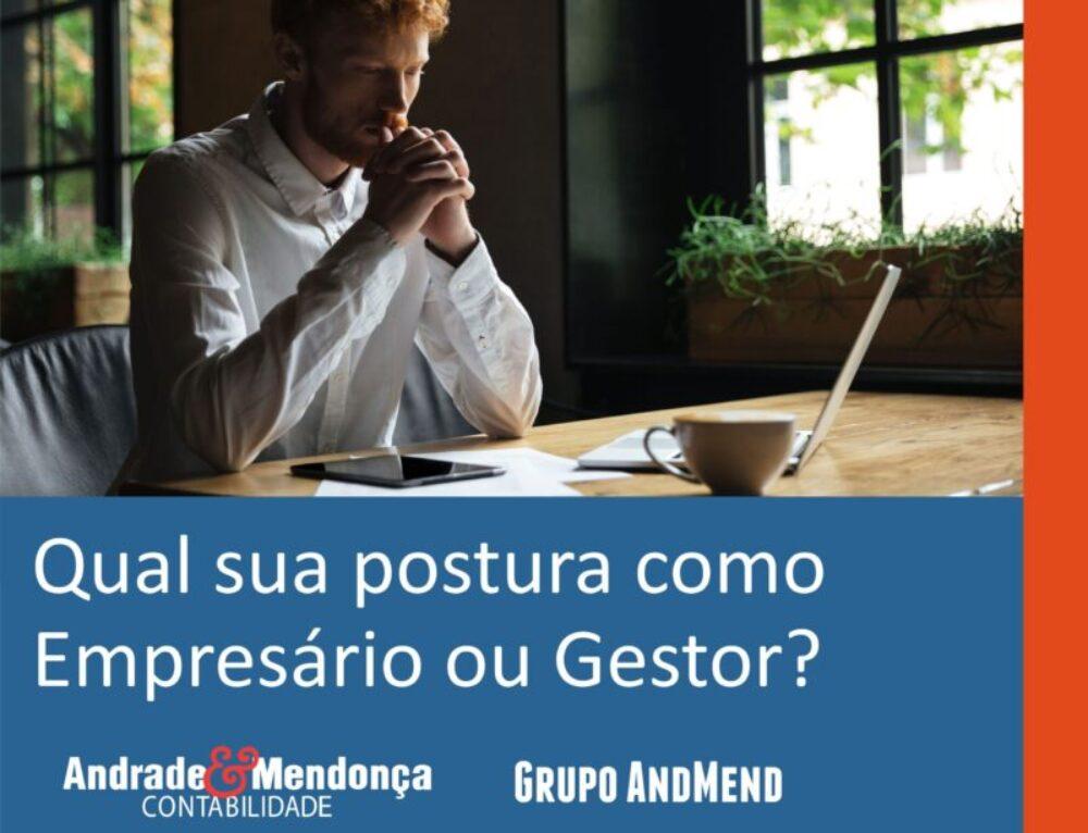 Qual sua postura como Empresário ou Gestor?